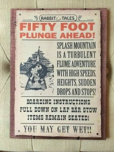 SPLASH MOUNTAIN DISNEY HANDCRAFTED FIFTY FOOT 50 FT PLUNGE NOSTALGIC WOODEN SIGN