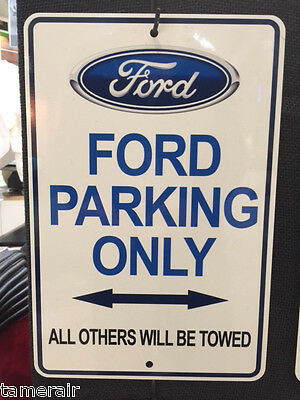 FORD PARKING ONLY STREET  SIGN 8X12