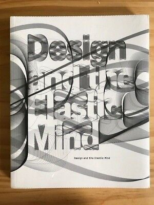 Design and the Elastic Mind by Paola Antonelli (Hardback,