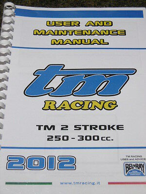 TM RACING USER MAINTENANCE MANUAL 250 - 300 cc 2012 workshop service.