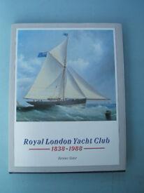 Royal London Yacht Club 1838-1988 Hardback Book 150th Cowes Isle of Wight