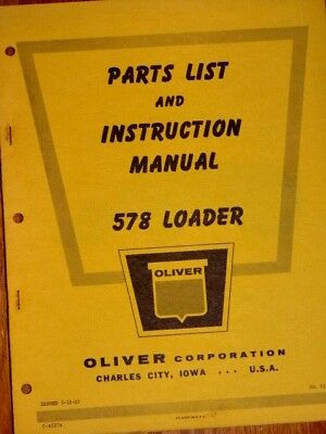 Oliver Parts List And Instruction Manual 578 Loader