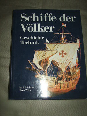 Schiffe der Völker, Schiffsgeschichte/-Technik,1962,Nautik, Marine, 2,7kg!