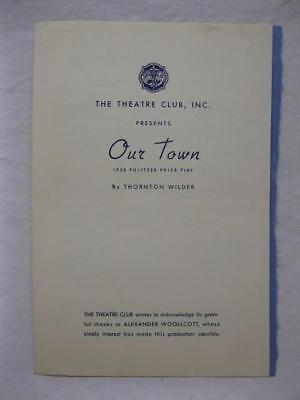1938 The Theatre Club Inc Thornton Wilder Our Town Program Strong Burlington Vt