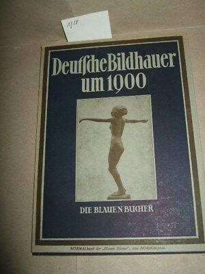 Deutsche Bildhauer um 1900 - Die blauen Bücher, 1925, Kunst