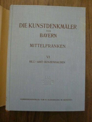 Kunstdenkmäler von Bayern, Mittelfranken: Bezirksamt Gunzenhausen. Originalausga