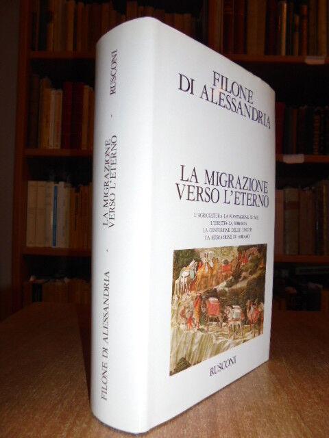 La migrazione verso l' eterno.  Filone di Alessandria  1988