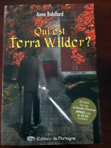 Roman Qui est Terra Wilder d'Anne Robillard
