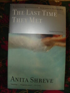 "REDUCED PRICE-BOOK -ANITA SHREVE ""THE LAST TIME THEY MET""-$10.00"