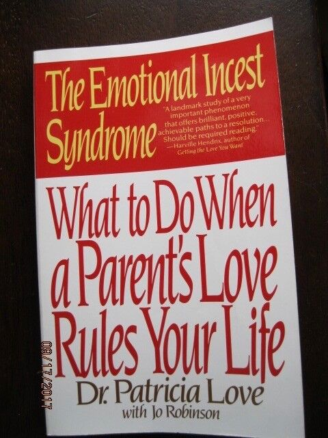 The Emotional Incest Syndrome by Dr. Patricia Love: Excellent Condition 1990