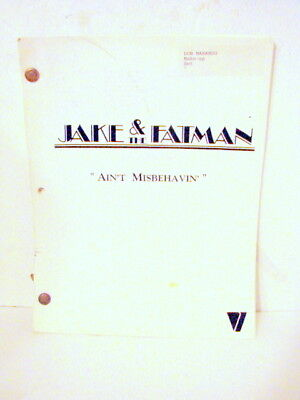 "Original Script for JAKE AND THE FATMAN ""AIN'T MISBEHAVIN' "" Orig Draft 48pgs"