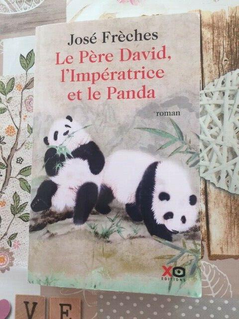 José frèches - le père david, l'impératrice et le panda roman historique