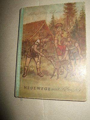 Neue Wege mit Silvester, A.Schwede, 1956, kirchliches Kinderbuch, DDR, Religion