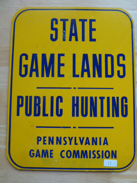 NEW Vintage Metal Pennsylvania Game Commission State Game Lands Sign