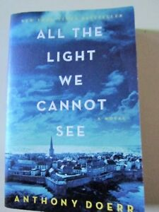 *ALL the LIGHT WE CANNOT SEE* by Anthony DOERR