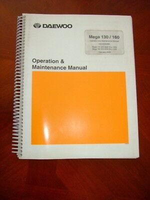 Daewoo Mega 130 160 Operation Maintenance Manual