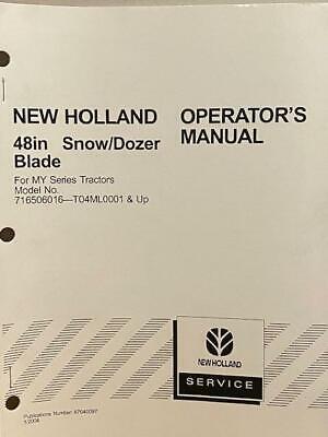 New Holland 48 Snow Dozer Blade 716506016 T04ml0001 Up Operators Manual