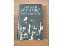 Jeremy Scott - Show me a Hero (The Sin of Richard Byrd Jnr.) Hardback Book