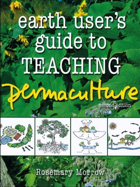 Earth User's Guide to Teaching Permaculture (Paperback), Morrow, . 9781856231459