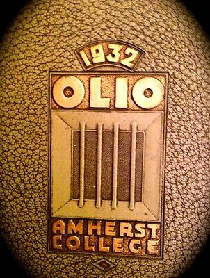 """1932 AMHERST COLLEGE  YEARBOOK """"The OLIO""""~VERY FINE, USED`Robert Frost (professo"""