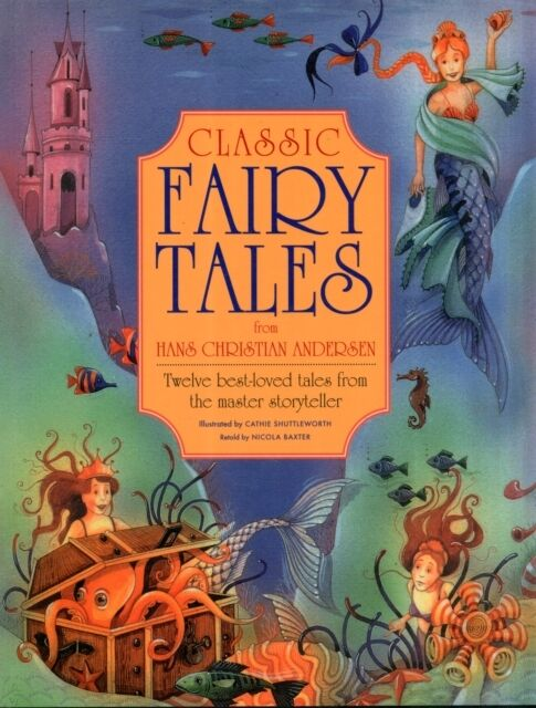 Classic Fairy Tales from Hans Christian Anderson (Paperback), Bax. 9781843228752