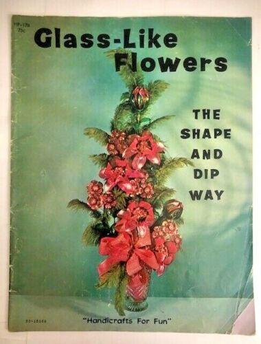 Glass - Like Flowers The Shape and Dip Way Vintage Art Pattern Book Joyce George