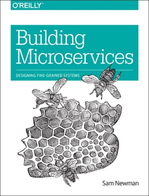 Building Microservices (Paperback), Newman, Sam, 9781491950357