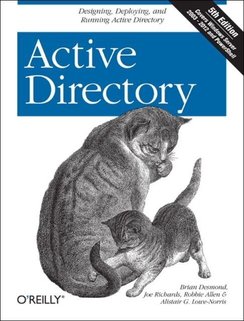 Active Directory: Designing, Deploying, and Running Active Directory (Paperback)