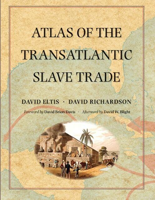 Atlas of the Transatlantic Slave Trade (The Lewis Walpole Series in Eighteenth-.