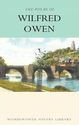 The Poems of Wilfred Owen by Wilfred Owen (Paperback, 1994) New Book Free Post
