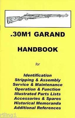 M1 GARAND .30 caliber Assembly, Disassembly Manual