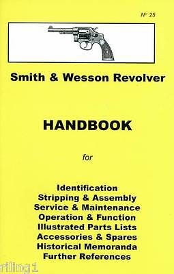Smith and Wesson Revolvers (J, K & N Frames) Assembly, Disassembly Manual