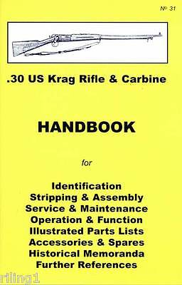 US KRAG RIFLE & CARBINE .30 Cal. Assembly, Disassembly