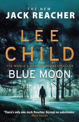 Blue Moon: (Jack Reacher 24) by Lee Child (Paperback 2020) *NEW* Free UK Del