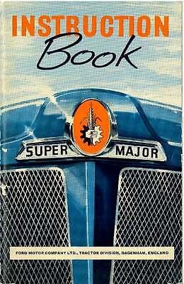 FORDSON SUPER MAJOR TRACTOR OPERATORS MANUAL