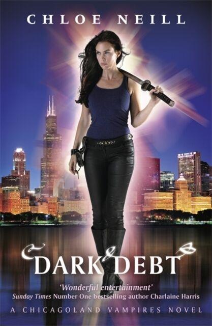 Dark Debt: A Chicagoland Vampires Novel (Chicagoland Vampires Series) (Paperbac.