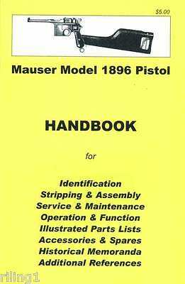 Mauser Broomhandle Model 1896 Pistol Assembly, Disassembly Manual