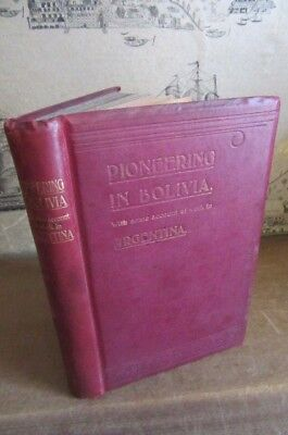 1904 MISSIONARY PIONEERING IN BOLIVIA BY PAYNE & WILSON TUCUMAN POTOSI SUCRE *