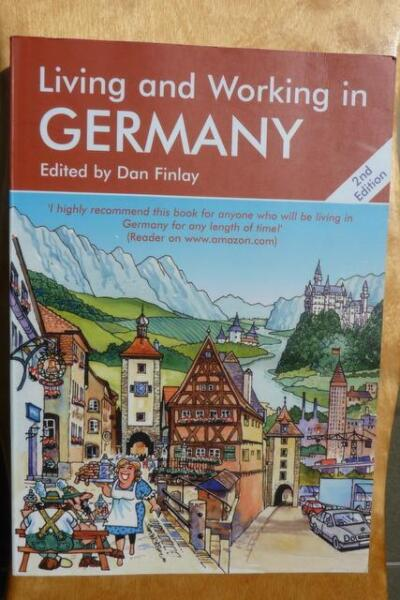 Living and Working in Germany - A Survival Handbook (2 egz.)