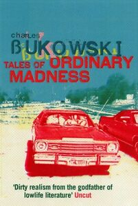 Tales of Ordinary Madness by Charles Bukowski (Paperback, 2008)