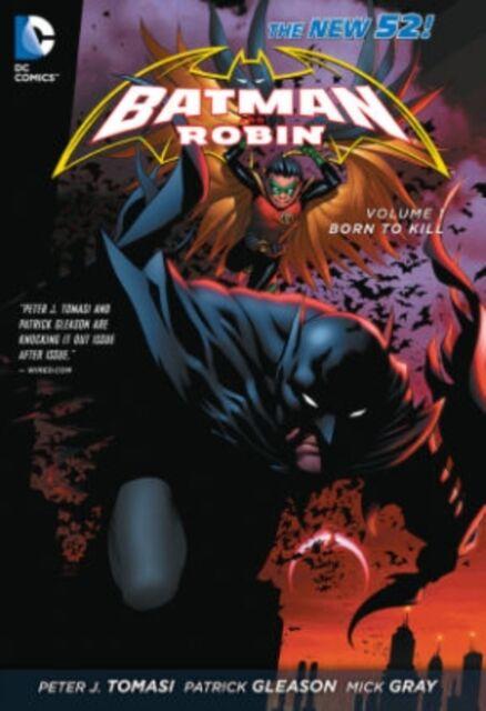 Batman and Robin Volume1: Born to Kill TP (The New 52) (Batman & Robin) (Paperb.