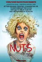 "Live Theatre Performance ""Nuts"""