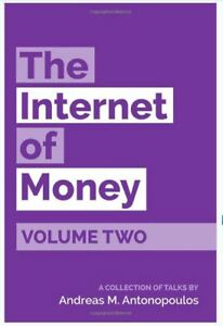 The Internet of Money - Paperback - Andreas Antonopoulos Vol. 2