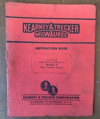 Kearney Trecker Milling Model H Machine Instruction Manual Original