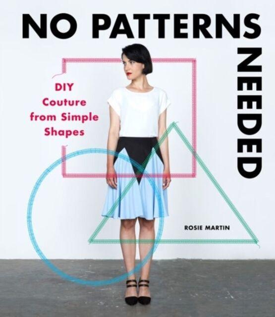 No Patterns Needed, Martin, Rosie, 9781780678283