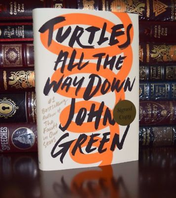 Signed Autographed  Turtles All The Way Down John Green Hbdj 1St Edition New