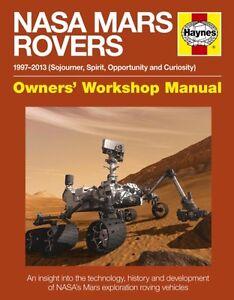 NASA Mars Rovers Manual: 1997-2013 (Sojourner, Spirit ...