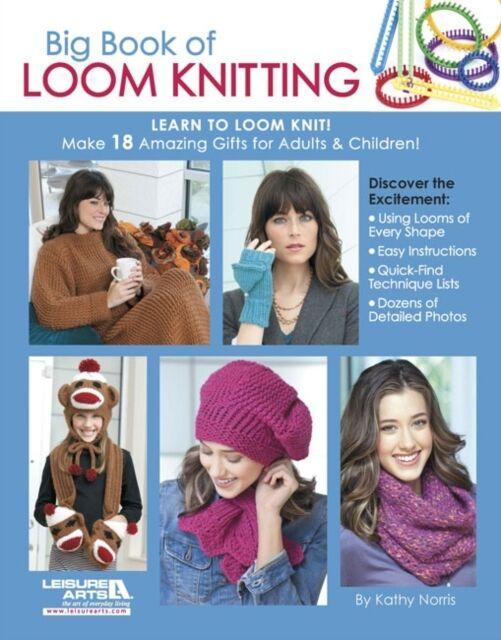 Big Book of Loom Knitting (Paperback), Norris, Kathy, 9781609003531