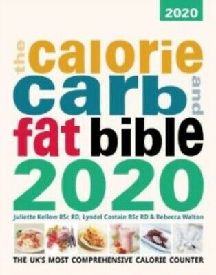 CALORIE, CARB & FAT BIBLE 2020