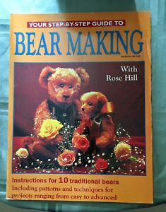 Step by Step Guide to Bear Making by Rose Hill